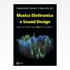 Musica Elettronia e Sound Design volume 1