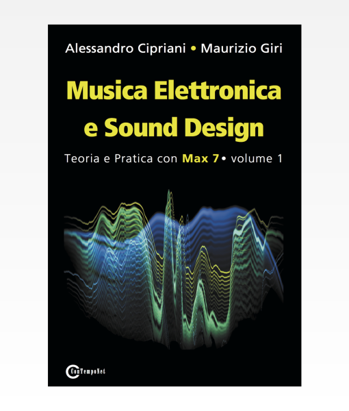Musica Elettronia e Sound Design volume 1
